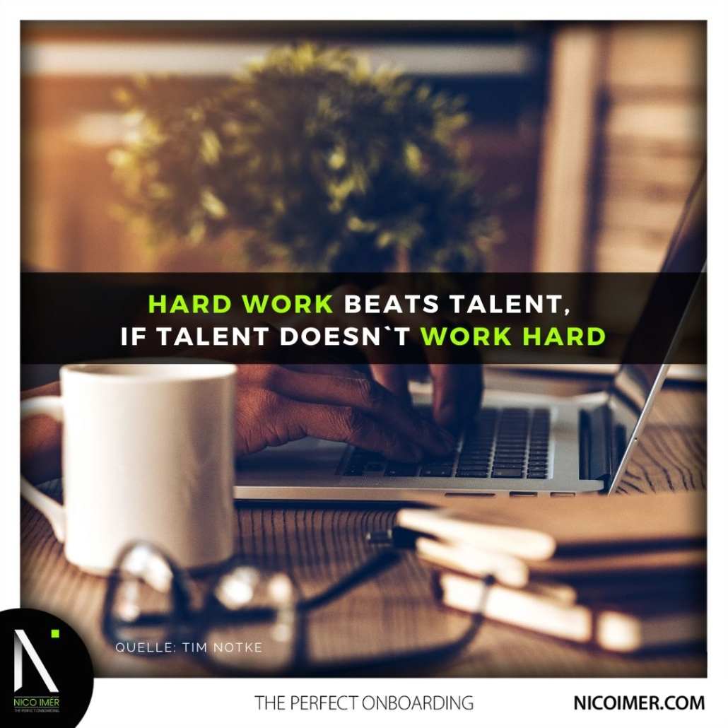 Hard Work beats Talent!