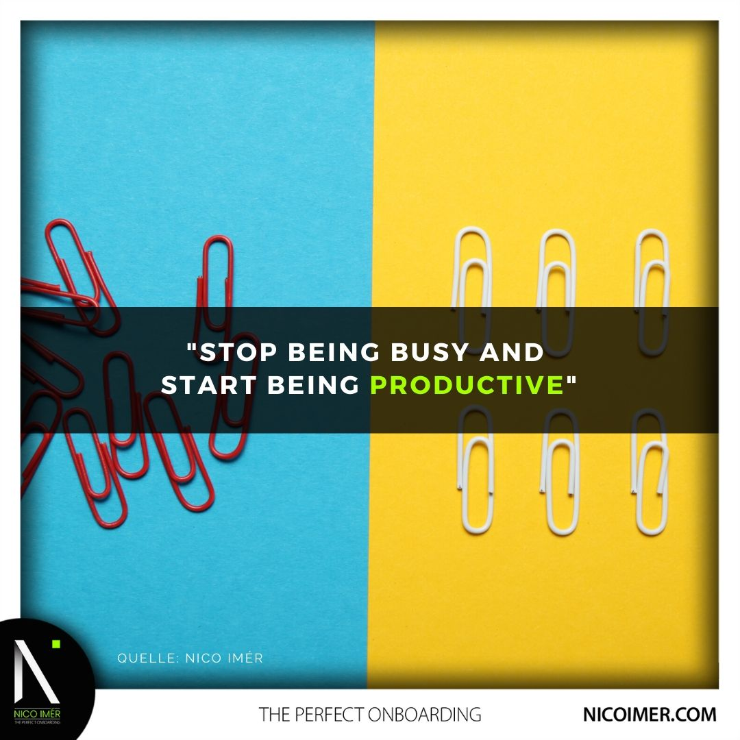 Stop being busy and start being productive!